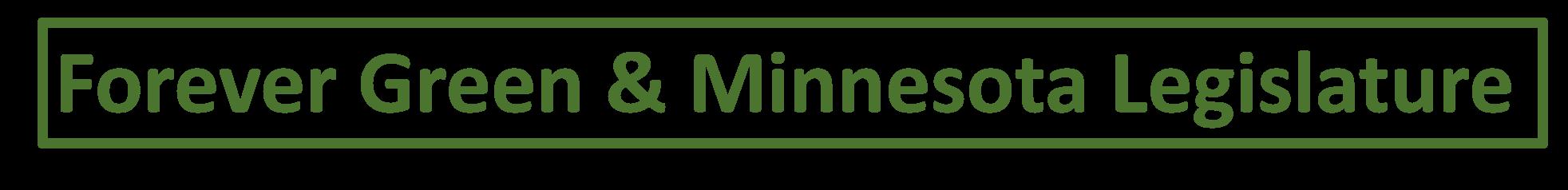Forever Green - Minnesota Legislature